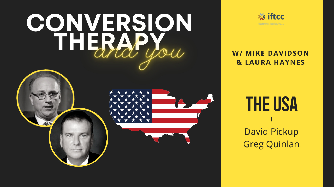 Conversion Therapy Ban  |  United States of America |  Episode 1  |  IFTCC