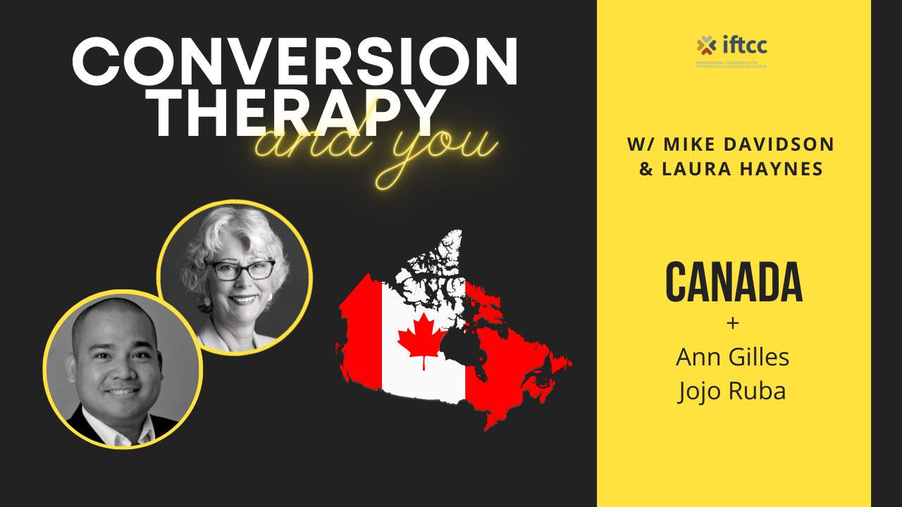 Conversion Therapy Ban | CANADA | Episode 2 | IFTCC