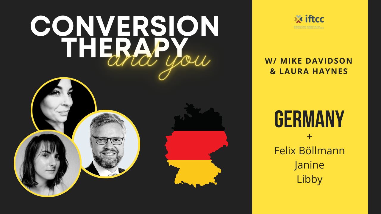 Conversion Therapy Ban   GERMANY   Episode 4   IFTCC